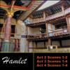 "Hamlet: Act 2 - Scene 2, ""Anon He Finds Him, Striking Too Short"" (1 Player) (Part V)"