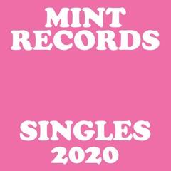 Mint Records - Singles 2020