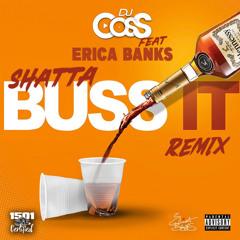 Dj CosS & Erica Banks - Shatta Buss It