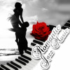 Romantic Jazz Music – The Most Romantic Music in the Universe, Shades of Jazz Piano, Cool Jazz, Romance, Good Mood Music in Restaurant, Club & Bar