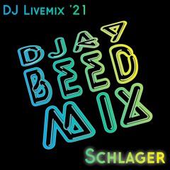DJ BeeDmix - Livemix SCHLAGER '21