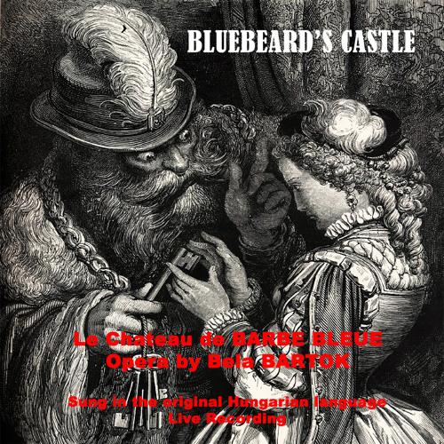 Bela Bartok - Bluebeard's Castle - Opera in One Act