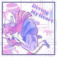 Diving My Heart 【FREE DL+Remix STEM】 Artwork