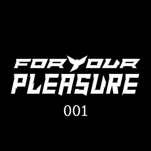 For Your Pleasure 001