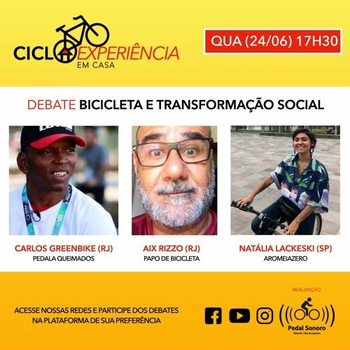CICLOEXPERIÊNCIA 2020 - EM CASA - BICICLETA E TRANSFORMAÇÃO SOCIAL