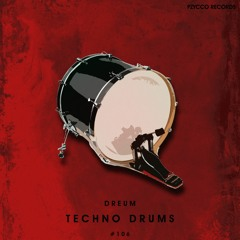 Dreum - Techno Drums