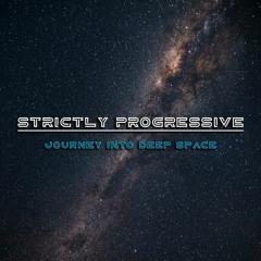 Strictly Progressive #1 - Journey into deep space | Progressive House mix 2021