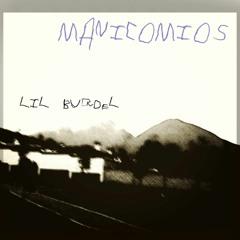 Lil Burdel - Manicomios