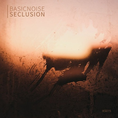 [KS015] Basicnoise - Seclusion (Preview)