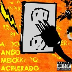 ANDO MEIO ACELERADO [FASTMIX 1.0]