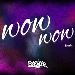 WOW WOW - MARIA BECERRA@BECKY G [ESCOBAR] REMIX 2021