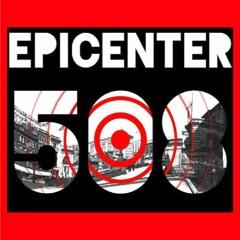 04.30.21 Epicenter508 Ep.14 Pt.1