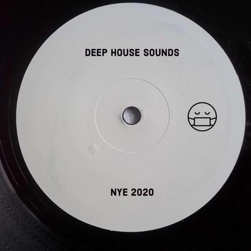 DEEP HOUSE SOUNDS - NYE 2020