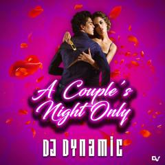 #LockDownF*CK: A Couple's Night Only   Slow Bashment Vol.1   @DJDYNAMICUK