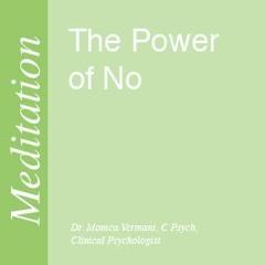 The Power Of No - MEDITATION