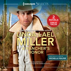 A RANCHER'S HONOR by Linda Lael Miller