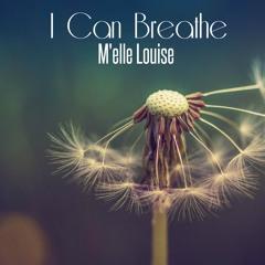I Can Breathe [Remaster] •vocals•