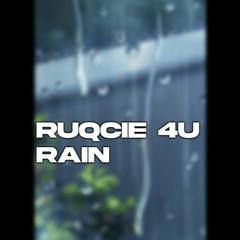 Ruqcie 4U -  Rain【Future House】(buy=free)