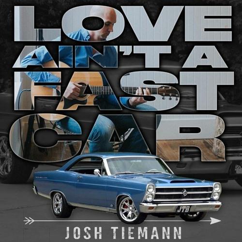 Love Ain't A Fast Car (1)