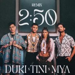 MYA Ft. Duki Y TINI - 2-50 Remix