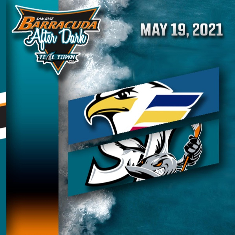 Colorado Eagles vs San Jose Barracuda - 5/19/2021 - Barracuda After Dark (Postgame)