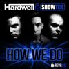 How We Do (Original Mix)
