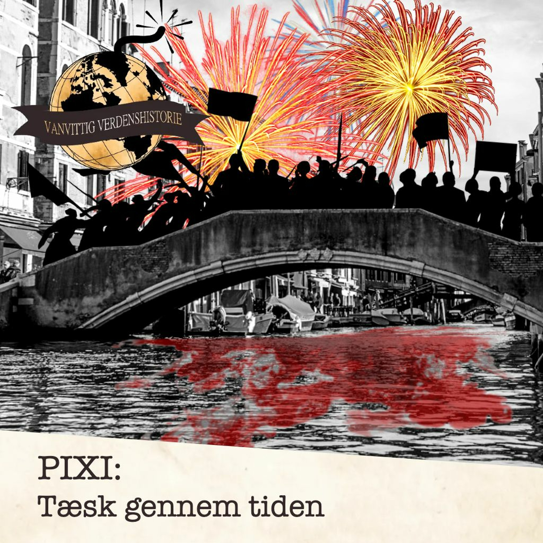 PIXI: Tæsk gennem tiden