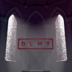 Confession Mix 002: DLMT