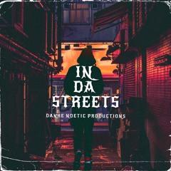 IN DA STREETS