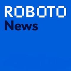 Roboto News 09.06.21
