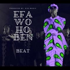 Efa Wo Ho Ben Beat