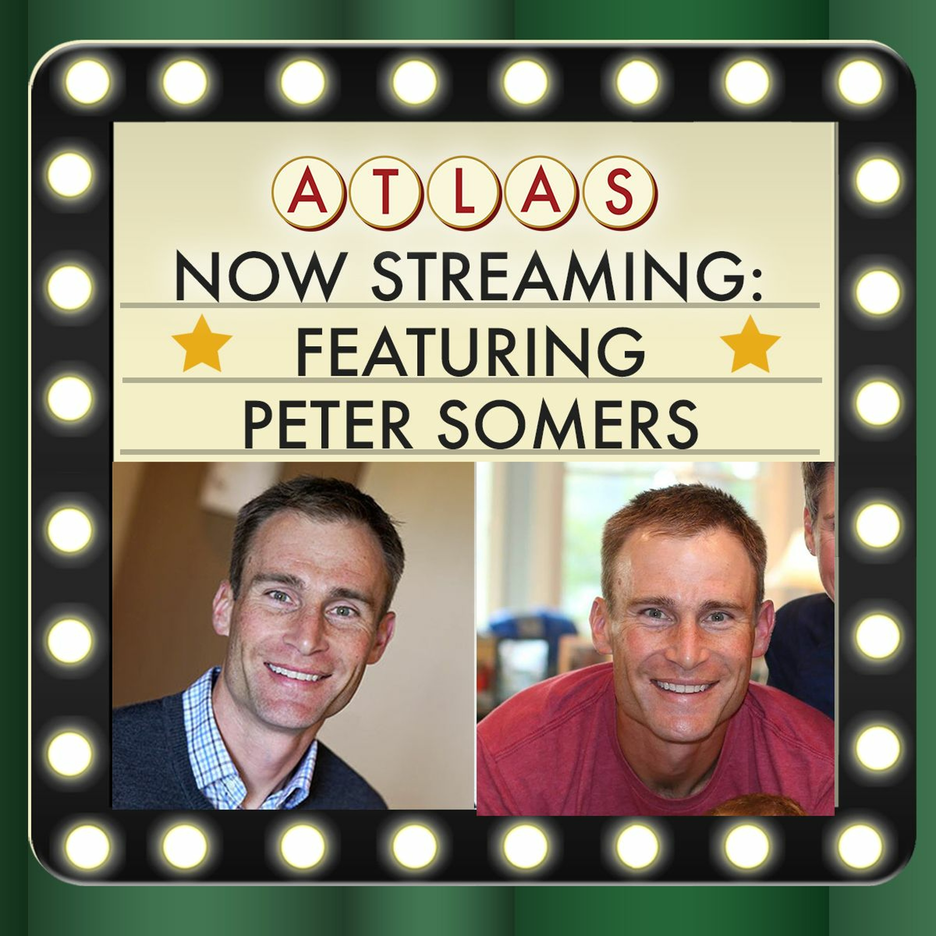 Recruiter Spotlight featuring Peter Somers - Atlas: Now Streaming 79