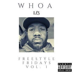 Whoa Freestyle (by LF3)
