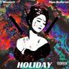 Download V Wescott- Holiday Ft. Nino Bederan (Prod. Nino Bederan) Mp3
