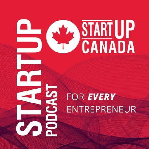 Startup Canada Podcast E241 - Funding the Future of Social Entrepreneurship with Wayne Miranda