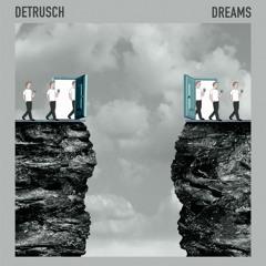 Detrusch - Dreams (Extended Mix)