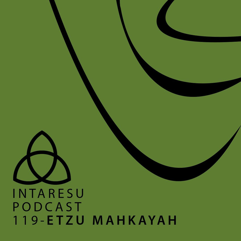 Intaresu Podcast 119 – Etzu Mahkayah