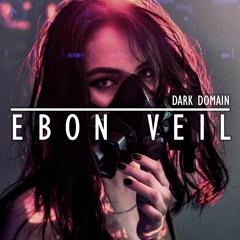 Ebon Veil [Remastered]