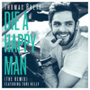 Die A Happy Man (The Remix) [feat. Tori Kelly]