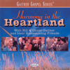Thank You, Lord, For Your Blessings (Harmony In The Heartland Album Version)