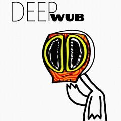 Deep Wub