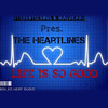 Life Is So Good (feat. The Heartlines)