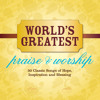 Father Of Life (World's Greatest Praise & Worship Album Version)