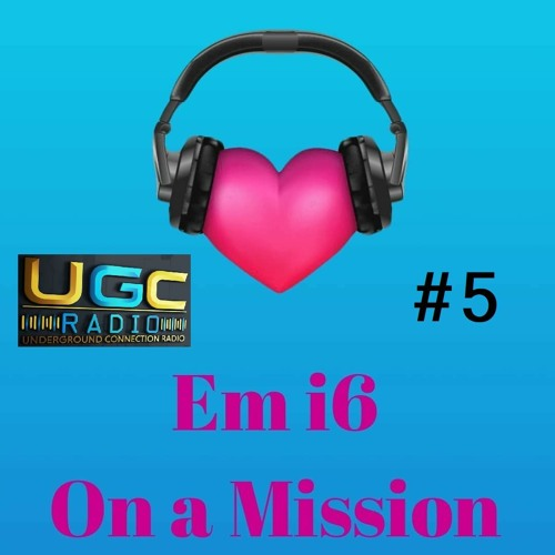 My first show - On a Mission #5 with Underground Connection Radio 4th June 2020