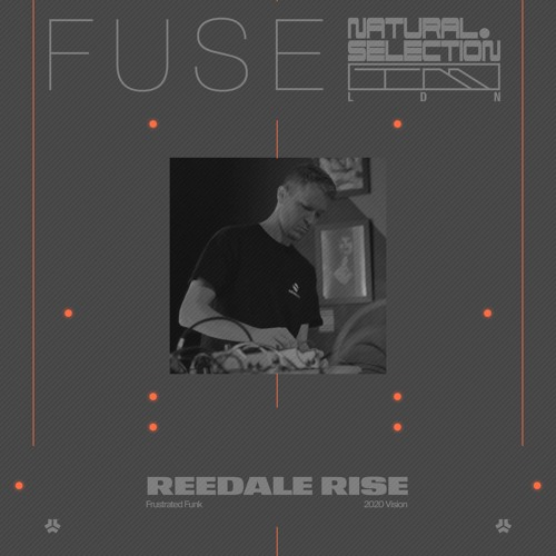 FUSE - Reedale Rise (Frustrated Funk, 20/20 Vision)