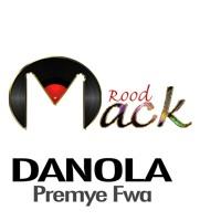 Danola - Premye Fwa (Roodmack)