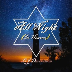 All Night (In Heaven)