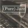 Easy Come Piano Jazz
