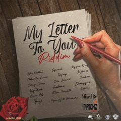 MY LETTER TO YOU RIDDIM DANCEHALL MIX 2021