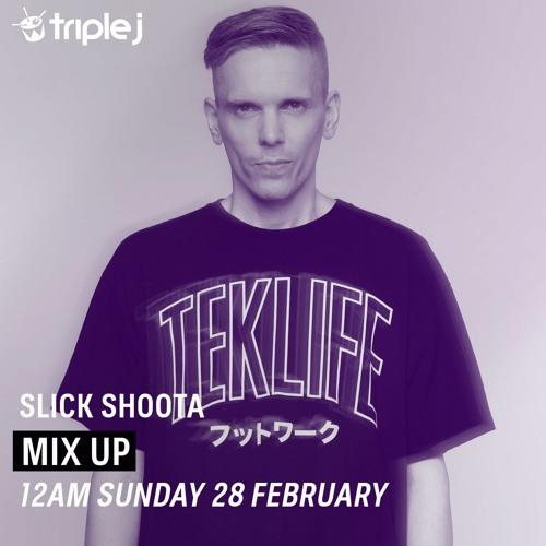 Slick Shoota - Mix Up on triple j [27-02-2021]